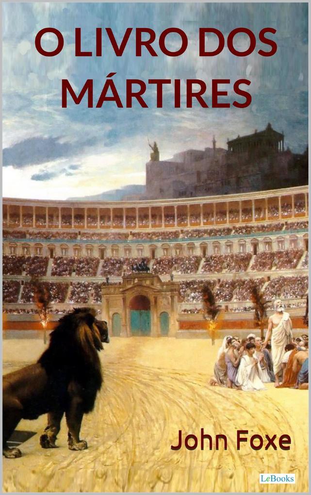 O Livro dos Mártires als eBook epub