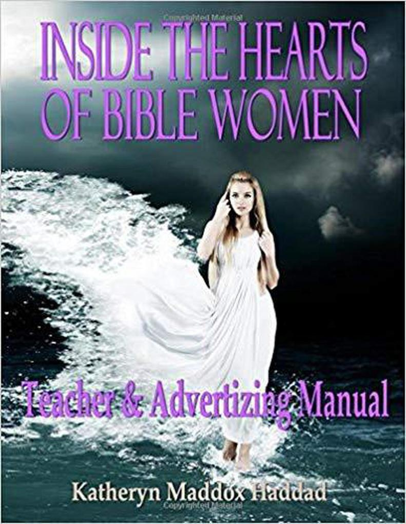 Inside the Hearts of Bible Women Teacher's and Advertising Manual als eBook epub