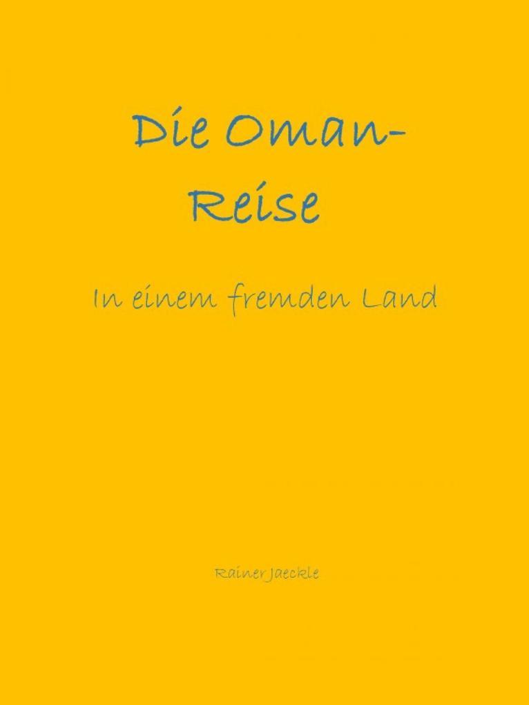 Die Oman-Reise als eBook epub
