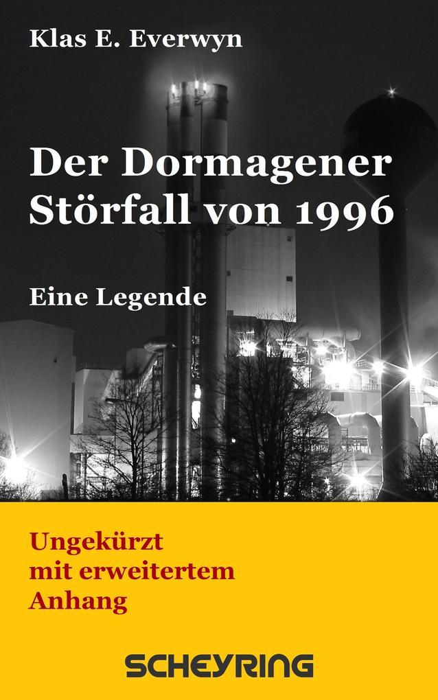 Der Dormagener Störfall von 1996 als eBook epub