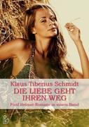 Die Liebe geht ihren Weg - Fünf Heimat-Romane