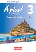 À plus ! - Nouvelle édition Band 3 - Bayern - Carnet d'activités mit Audios und Videos online