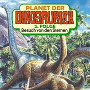 Planet der Dinosaurier, Folge 2: Besuch von den Sternen