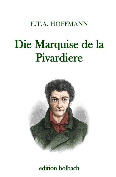 Die Marquise de la Pivardiere als Buch (kartoniert)