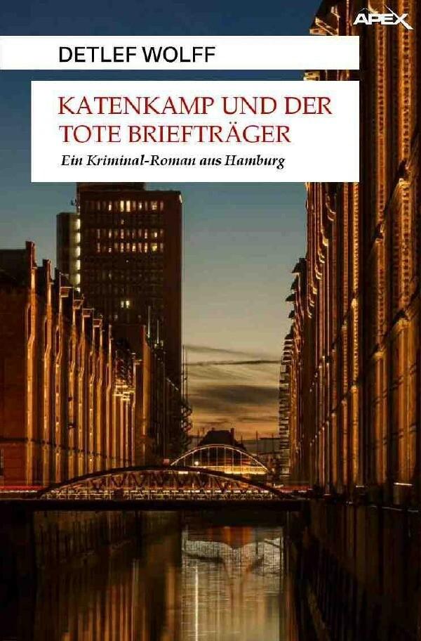 KATENKAMP UND DER TOTE BRIEFTRÄGER als Buch (kartoniert)