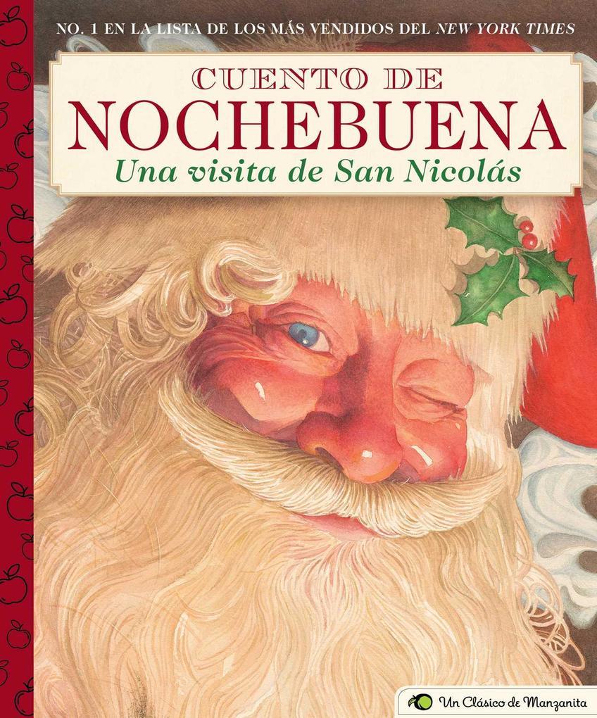 Cuento de Nochebuena, Una Visita de San Nicolas: A Little Apple Classic als Buch (gebunden)