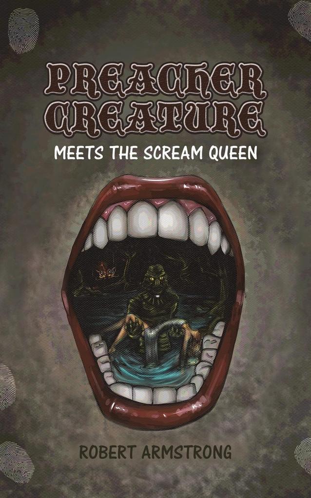 Preacher Creature Meets the Scream Queen als Taschenbuch