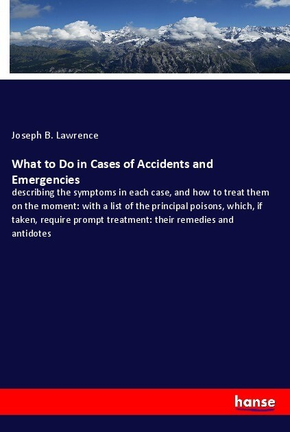What to Do in Cases of Accidents and Emergencies als Buch (kartoniert)