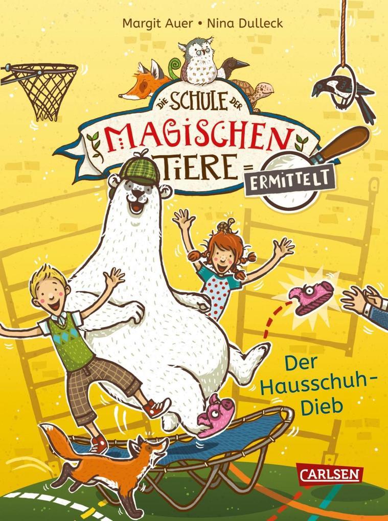 Die Schule der magischen Tiere ermittelt 2: Der Hausschuh-Dieb (Zum Lesenlernen) als eBook epub