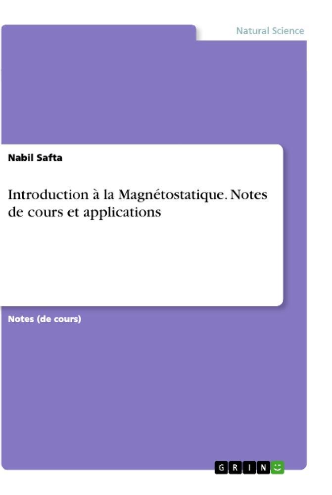 Introduction à la Magnétostatique. Notes de cours et applications als Buch (kartoniert)
