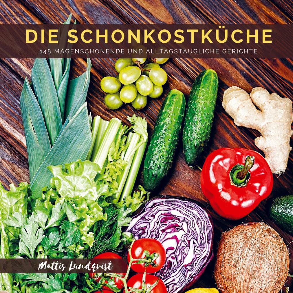 Die Schonkostküche als Buch (kartoniert)
