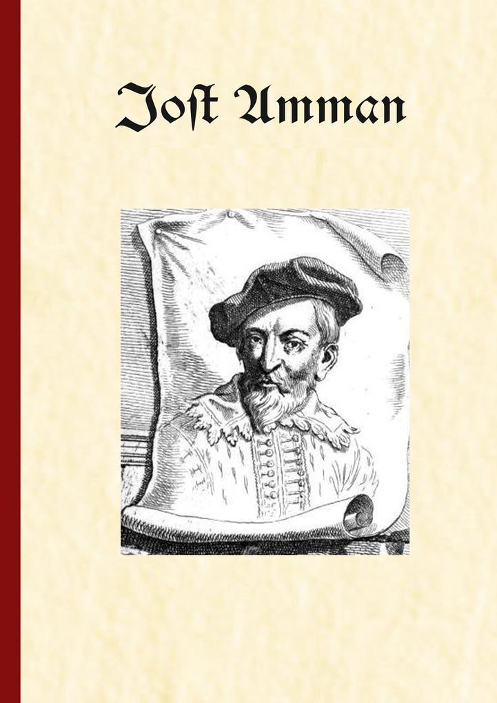 Jost Amman als Buch (gebunden)
