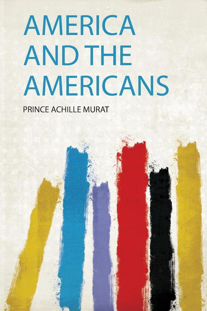 America and the Americans als Taschenbuch