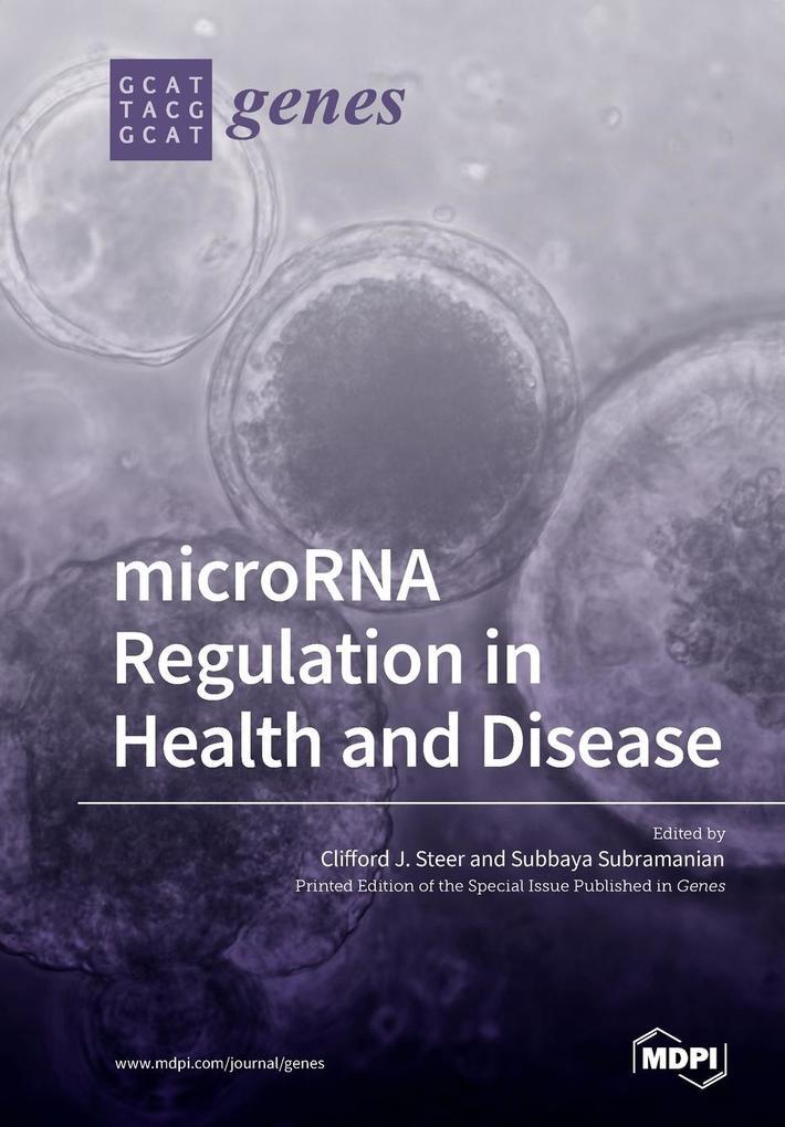 microRNA Regulation in Health and Disease als Taschenbuch