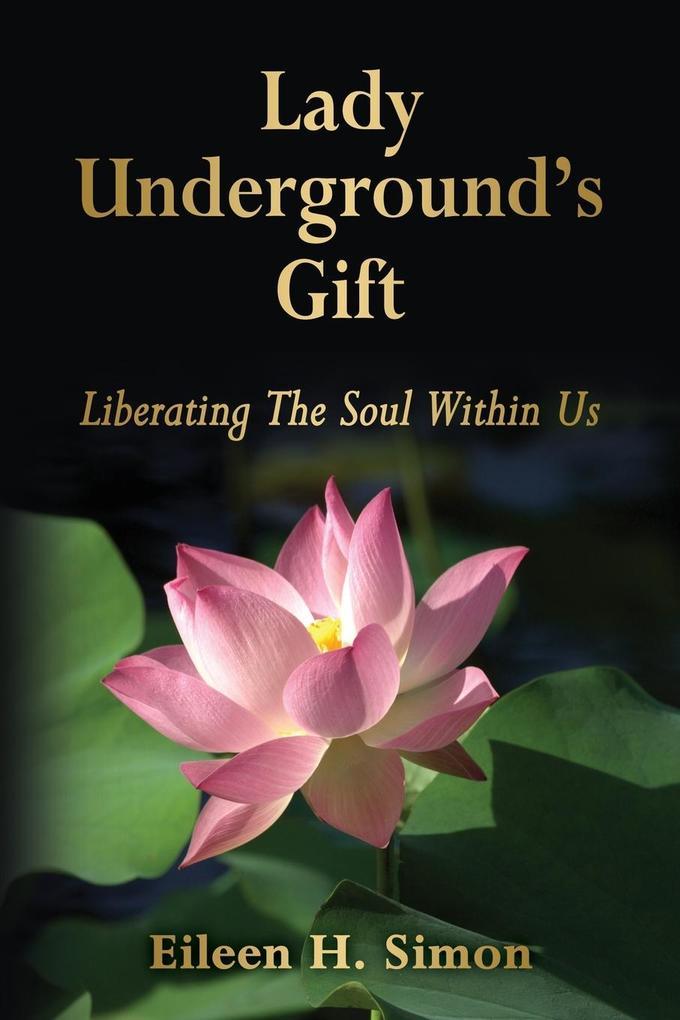 Lady Underground's Gift als Taschenbuch
