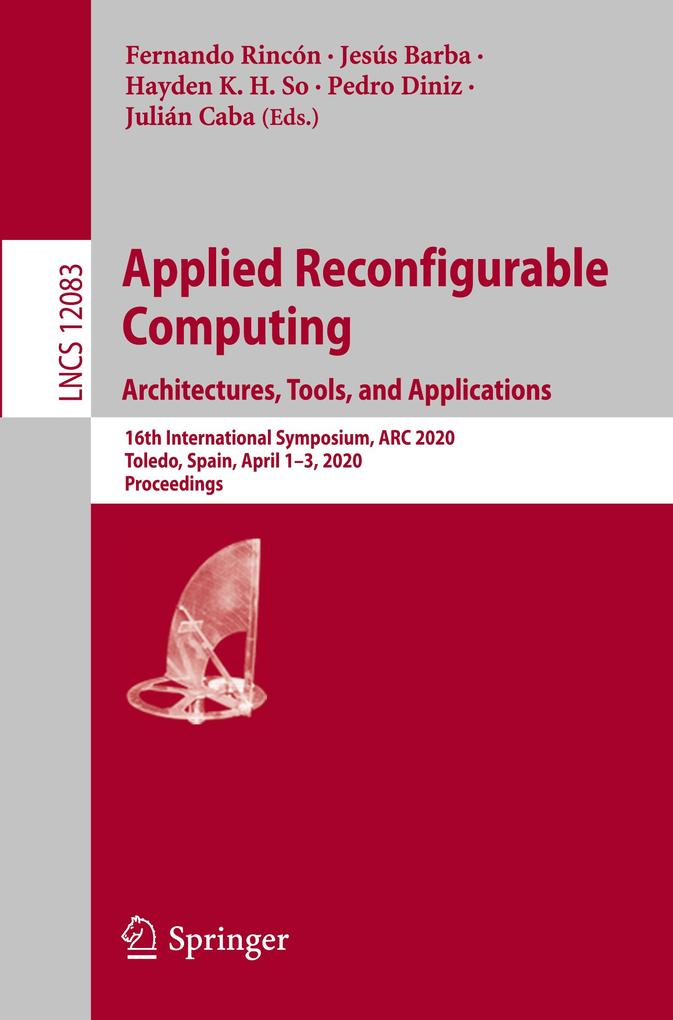 Applied Reconfigurable Computing. Architectures, Tools, and Applications als Buch (kartoniert)