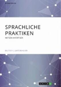 Sprachliche Praktiken. Notizen anfertigen als Buch (kartoniert)