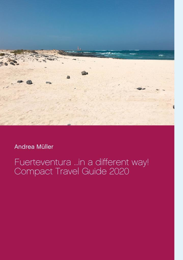 Fuerteventura ...in a different way! als Buch (kartoniert)