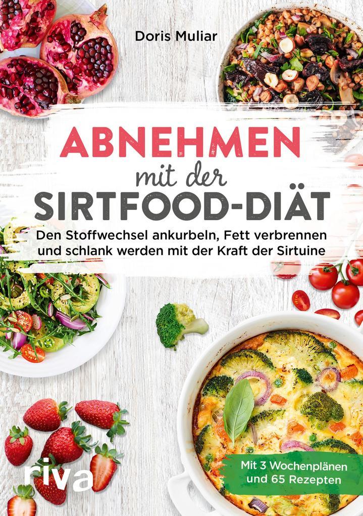 Abnehmen mit der Sirtfood-Diät als Taschenbuch