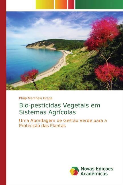 Bio-pesticidas Vegetais em Sistemas Agrícolas als Buch (kartoniert)