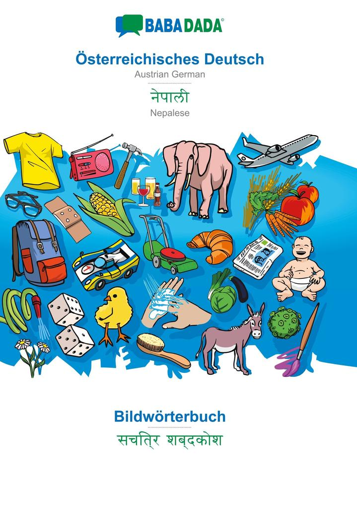 BABADADA, Österreichisches Deutsch - Nepalese (in devanagari script), Bildwörterbuch - visual dictionary (in devanagari script) als Buch (kartoniert)