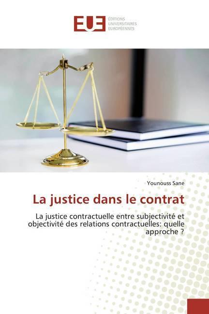La justice dans le contrat als Buch (kartoniert)