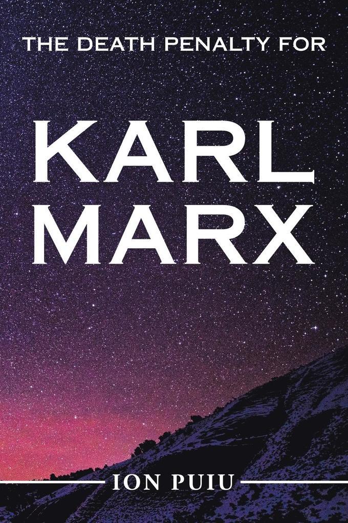 The Death Penalty for Karl Marx als Taschenbuch