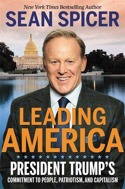 Leading America: President Trump's Commitment to People, Patriotism, and Capitalism als Buch (gebunden)