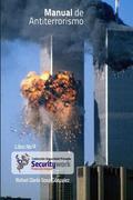 Manual de Antiterrorismo: Manual para la Vigilancia Privada Antiterrorismo