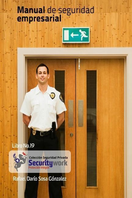 Manual de Seguridad Empresarial: Manual Seguridad en Empresas als Taschenbuch