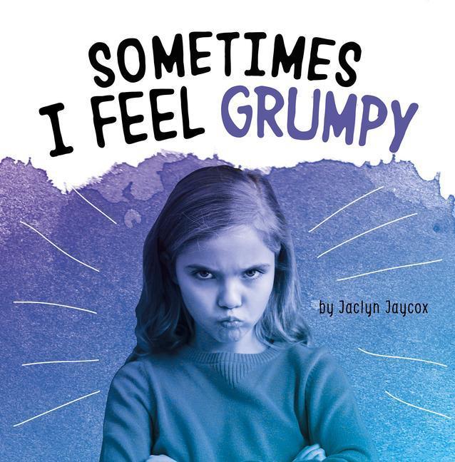 Sometimes I Feel Grumpy als Taschenbuch