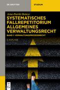 Systematisches Fallrepetitorium Allgemeines Verwaltungsrecht 01