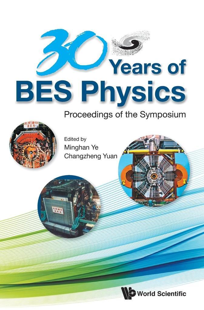 30 Years of BES Physics als Buch (gebunden)