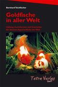 Goldfische in aller Welt