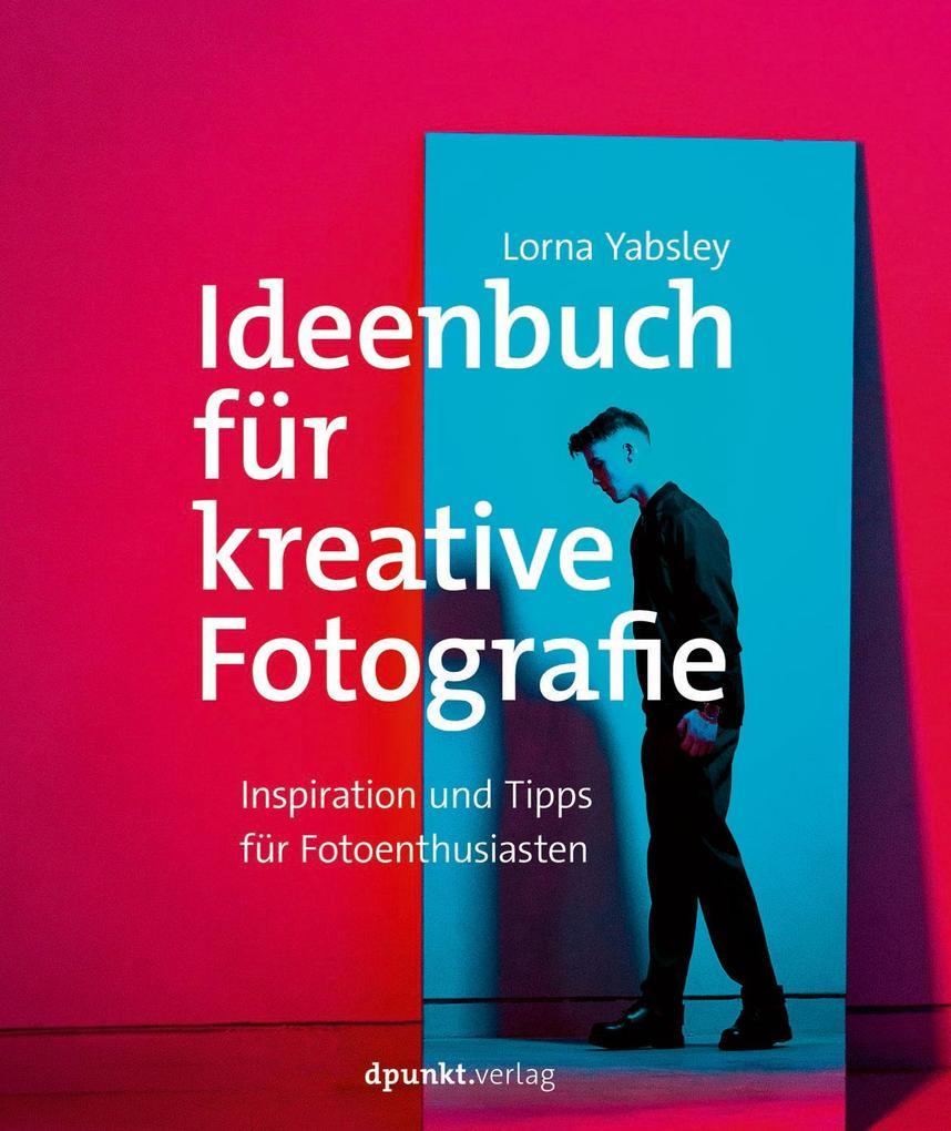 Ideenbuch für kreative Fotografie als Taschenbuch