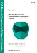 Dynamic Behavior Risk Assessment for Autonomous Systems.