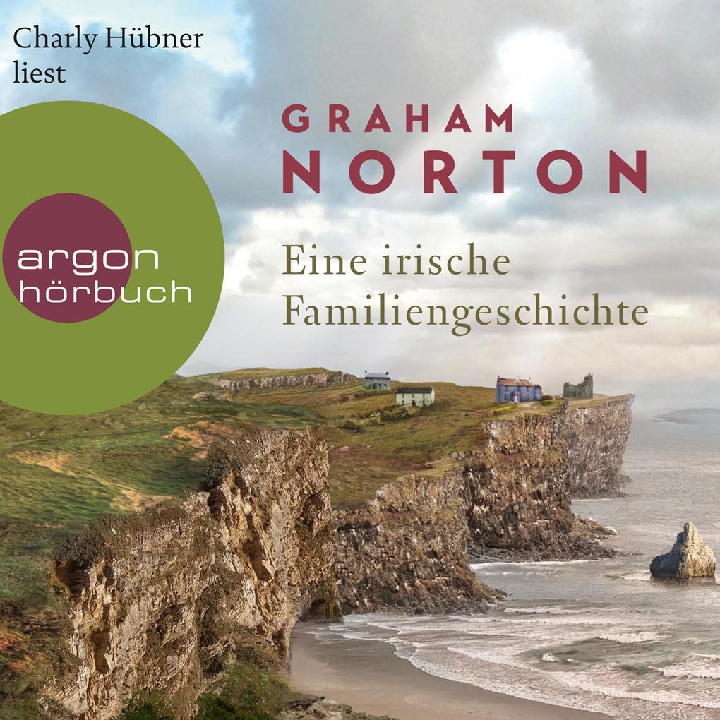 Eine irische Familiengeschichte (Ungekürzte Lesung) als Hörbuch Download
