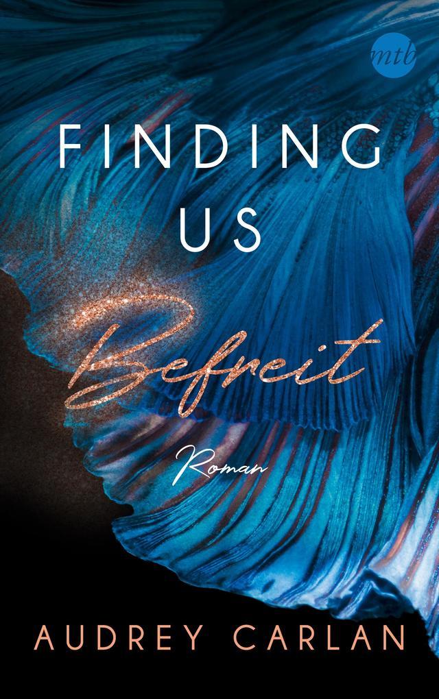 Finding us - Befreit als Taschenbuch