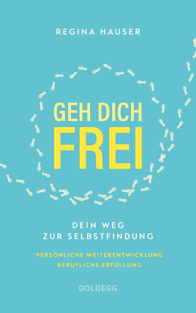 Geh dich frei als Buch (kartoniert)