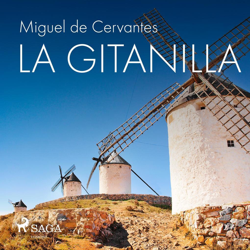 La gitanilla als Hörbuch Download