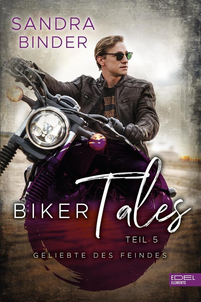 Biker Tales: Geliebte des Feindes als eBook epub