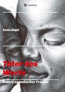 Täter des Worts - Poetry ugandischer Frauen