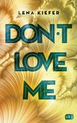 [Lena Kiefer: Don't LOVE me]