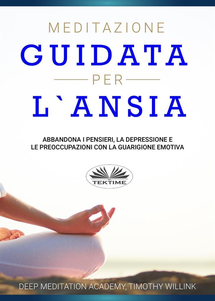 Meditazione Guidata Per LAnsia.pdf