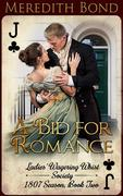 A Bid for Romance (The Ladies' Wagering Whist Society, #5)