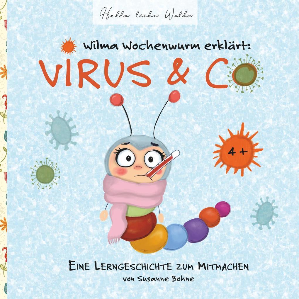 Wilma Wochenwurm erklärt: Virus & Co als Buch (kartoniert)