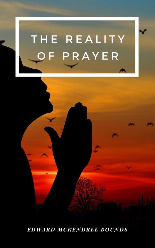 The Reality of Prayer.pdf