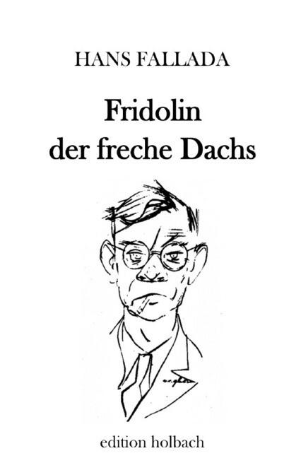 Fridolin der freche Dachs als Buch (kartoniert)
