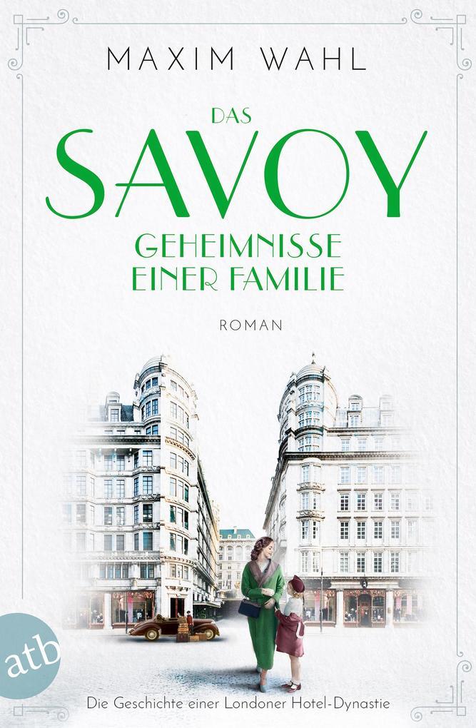 Das Savoy - Geheimnisse einer Familie als eBook epub