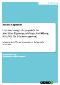 Unterweisung Lehrgespräch für Ausbilder-Eignungsprüfung (Ausbildung Kfm/Kfr für Büromanagment).pdf